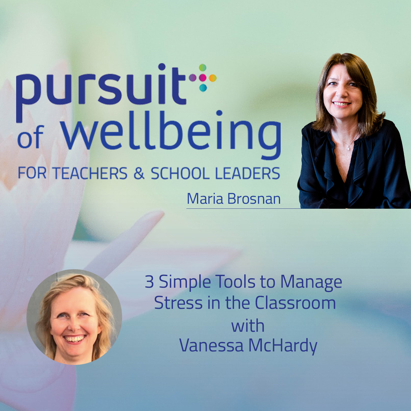 3 simple tools to manage stress in the classroom, with Vanessa McHardy