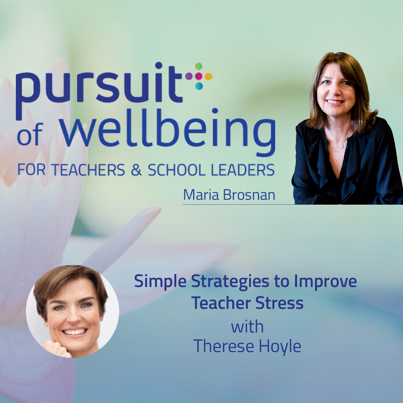 Simple Strategies to Improve Teacher Stress with Therese Hoyle