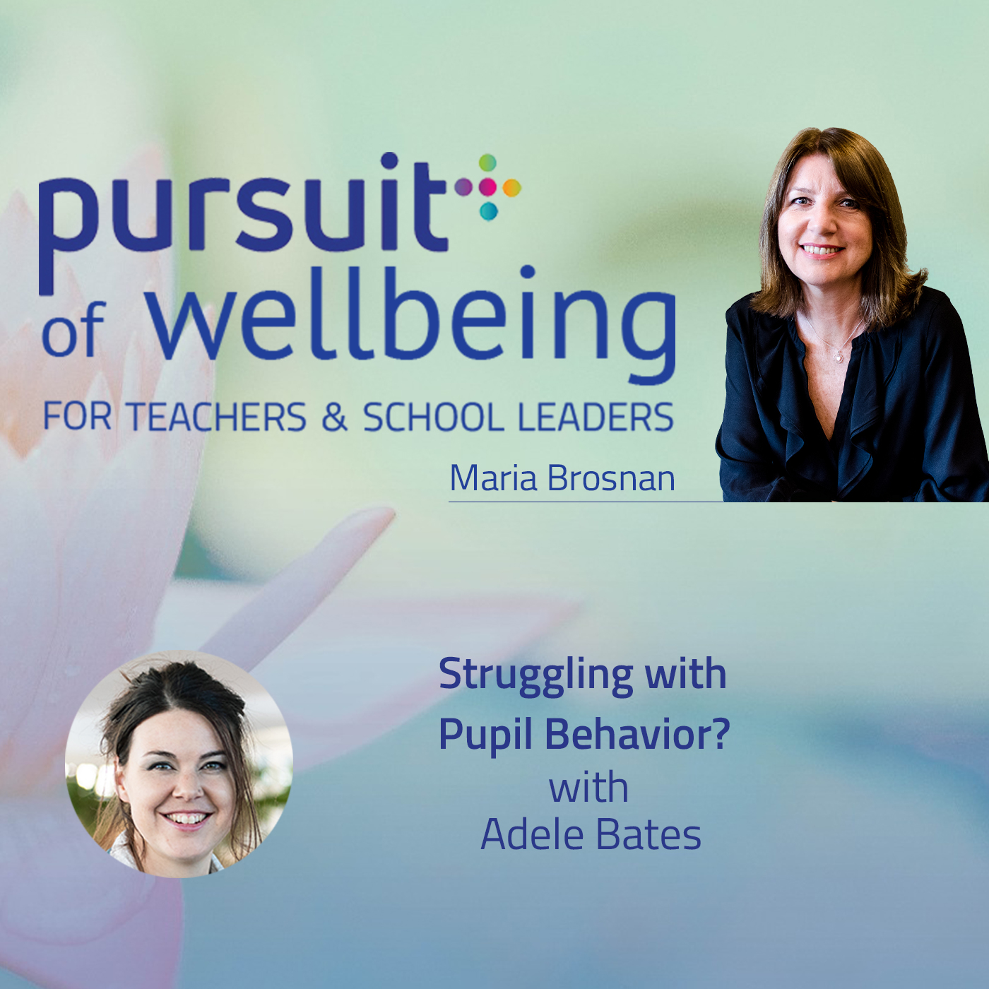 Struggling with Pupil Behaviour? with Adele Bates
