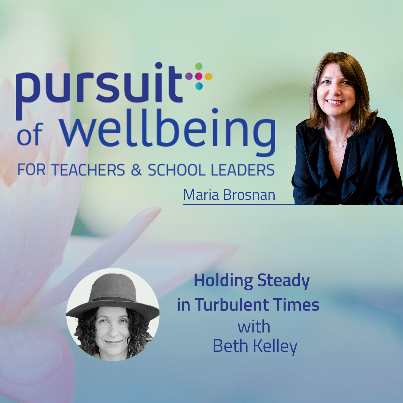 Holding Steady in Turbulent Times with Beth Kelley