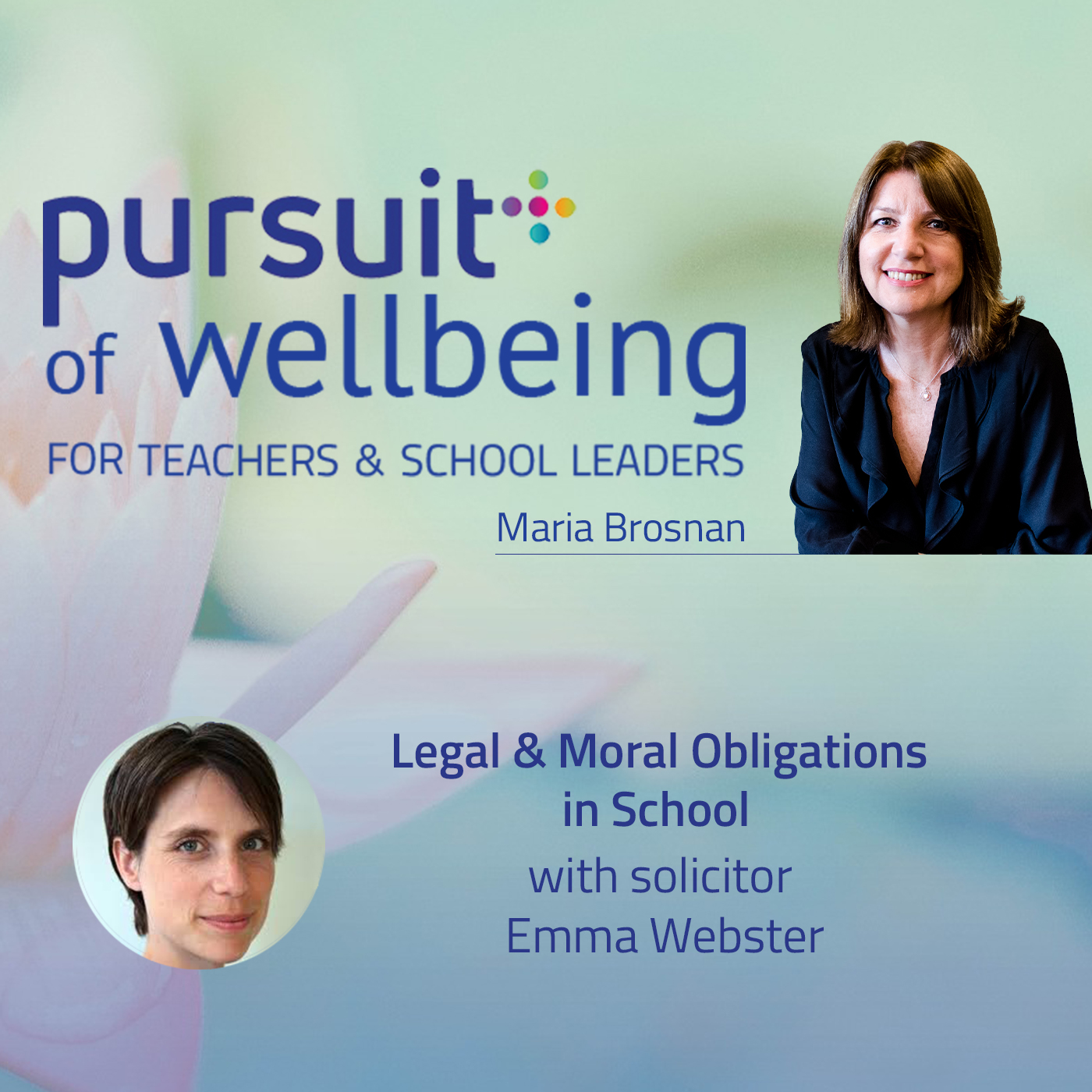Legal and Moral Obligations in School with Emma Webster