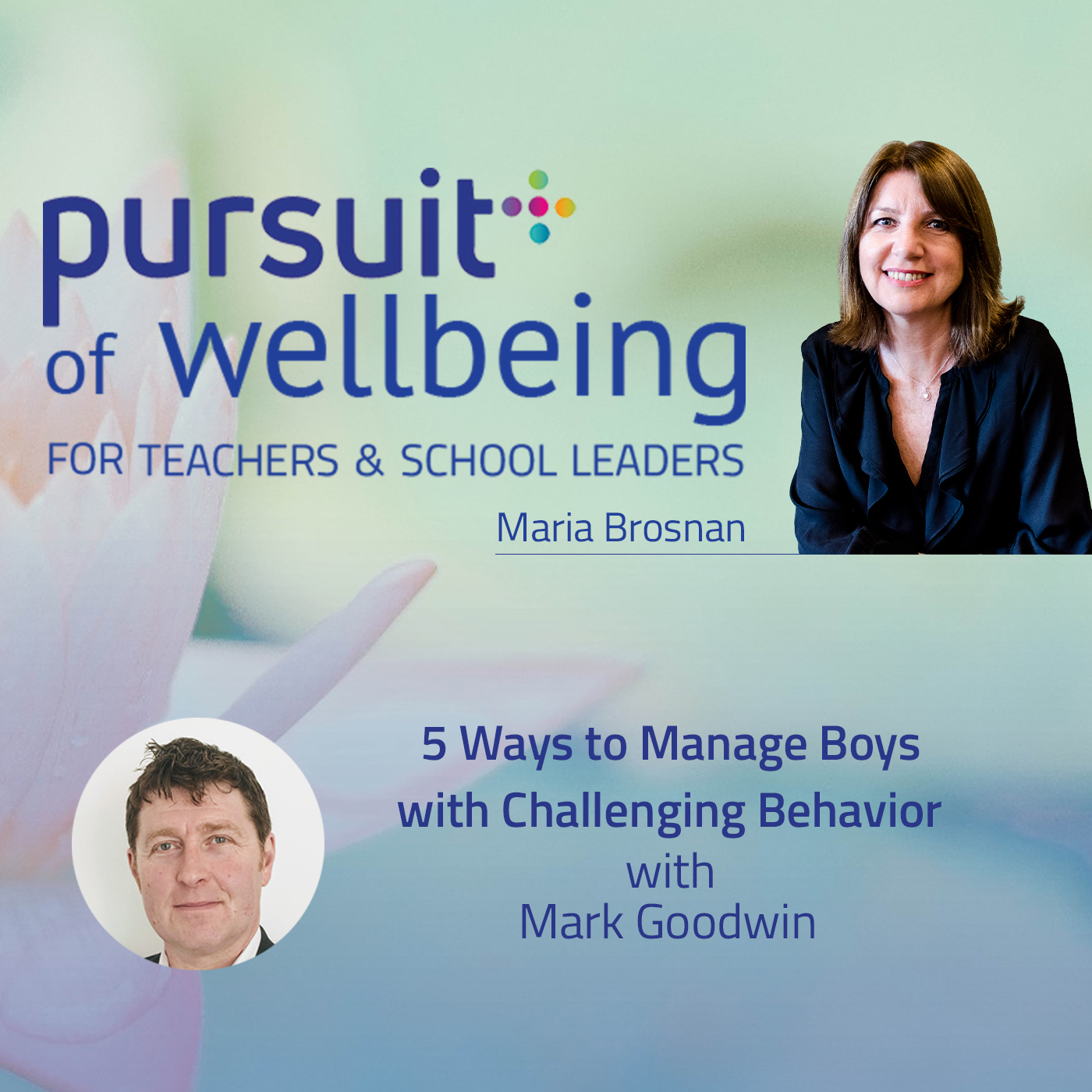 5 Ways to Manage Boys with Challenging Behaviour with Mark Goodwin