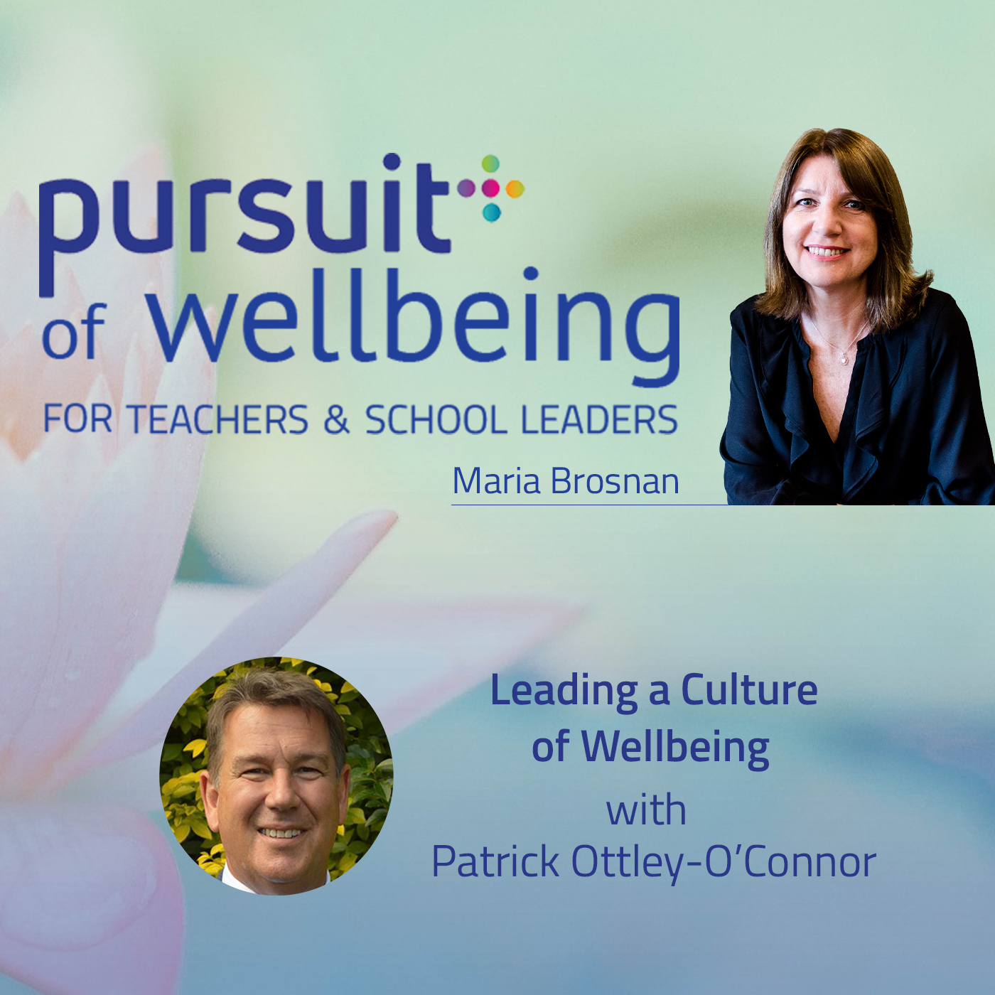 Leading a Culture of Wellbeing with Patrick Ottley O'Connor