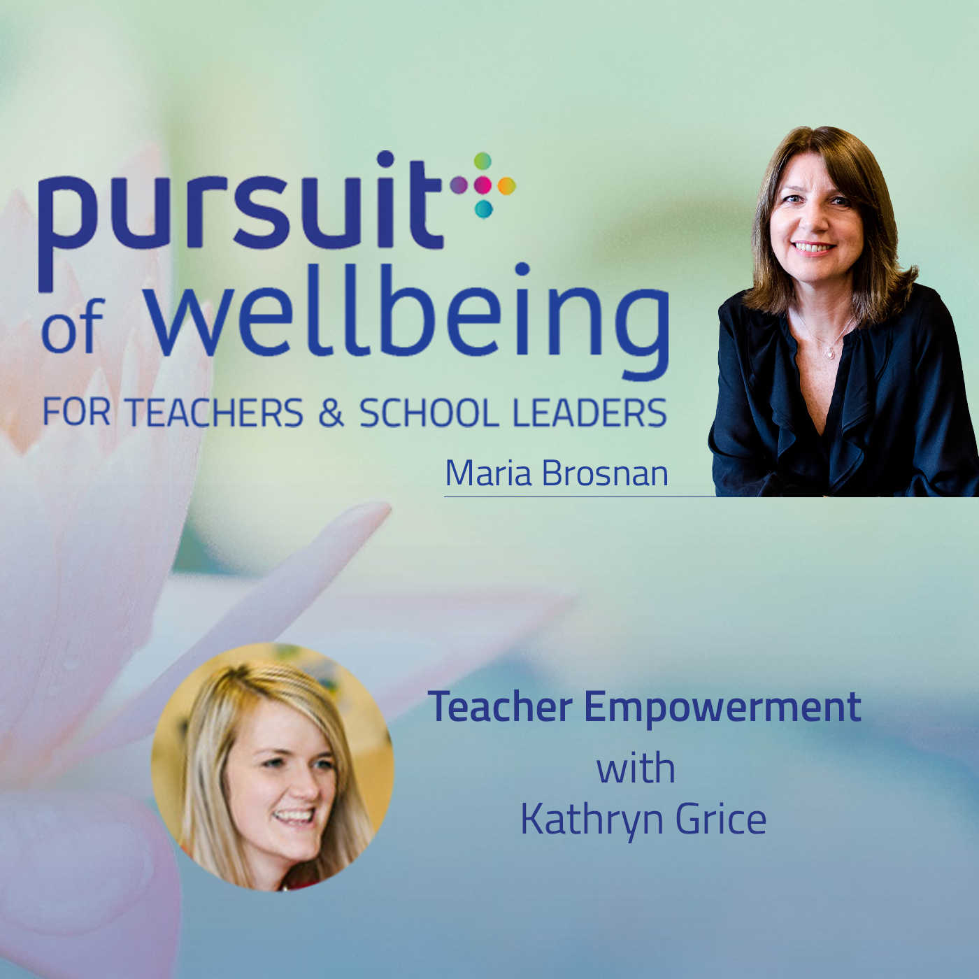 Teacher Empowerment with Kathryn Grice