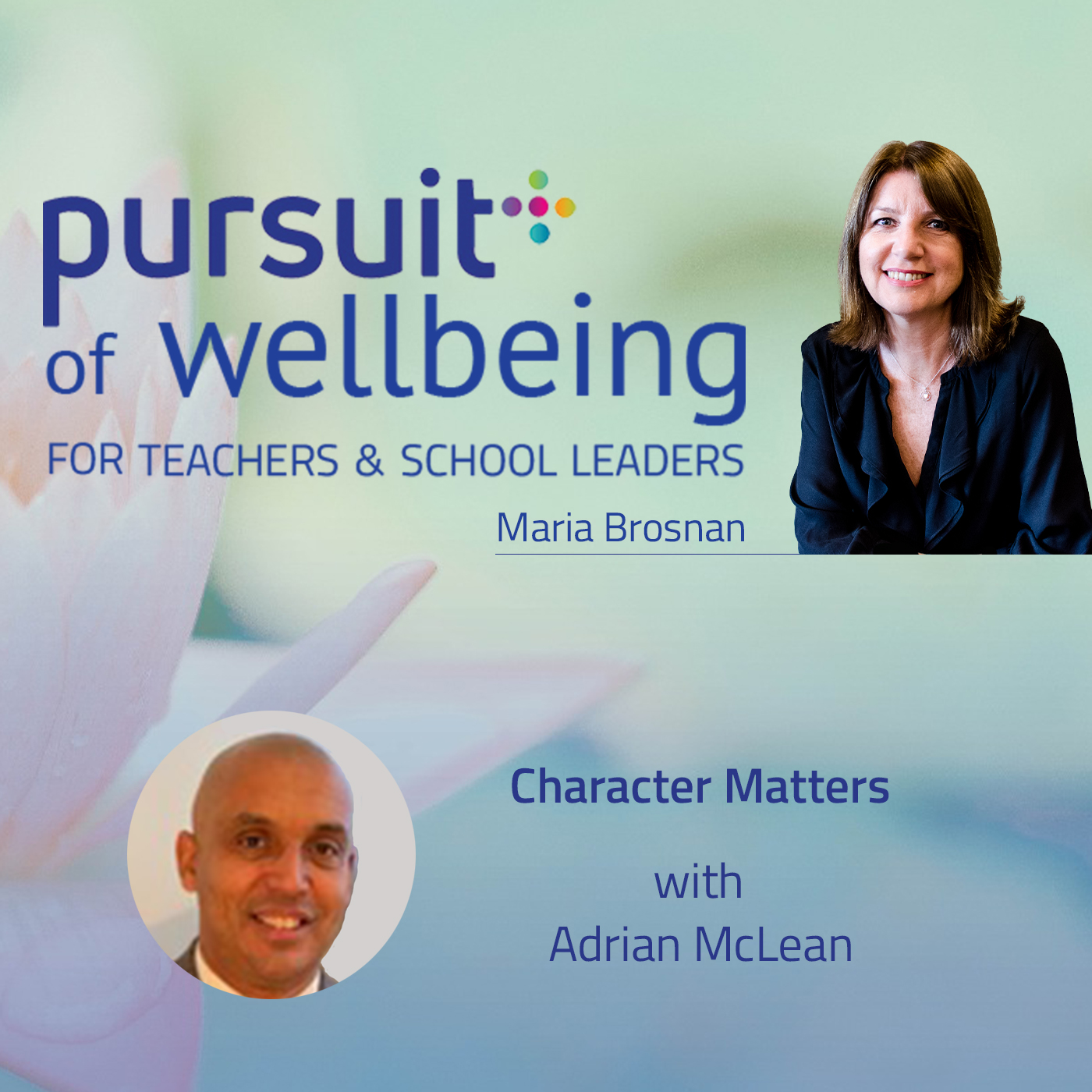 Character Matters with Adrian McLean