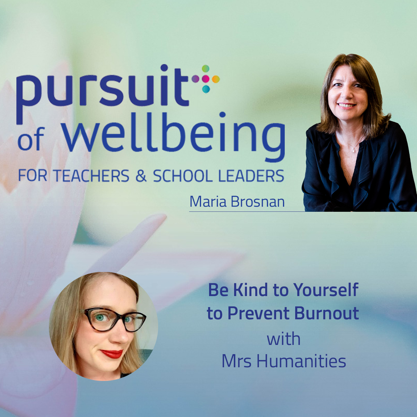 Be Kind to Yourself to Prevent Burnout with Mrs Humanities