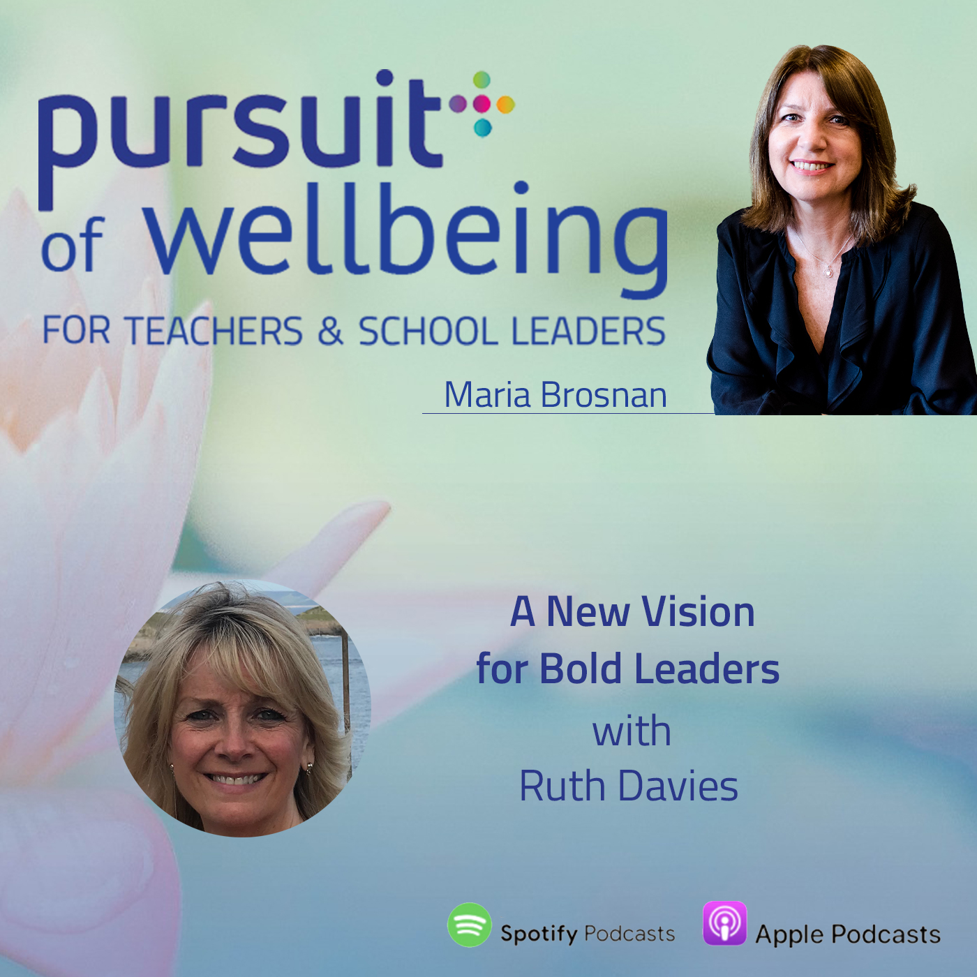A New Vision for Bold Leaders with Ruth Davies