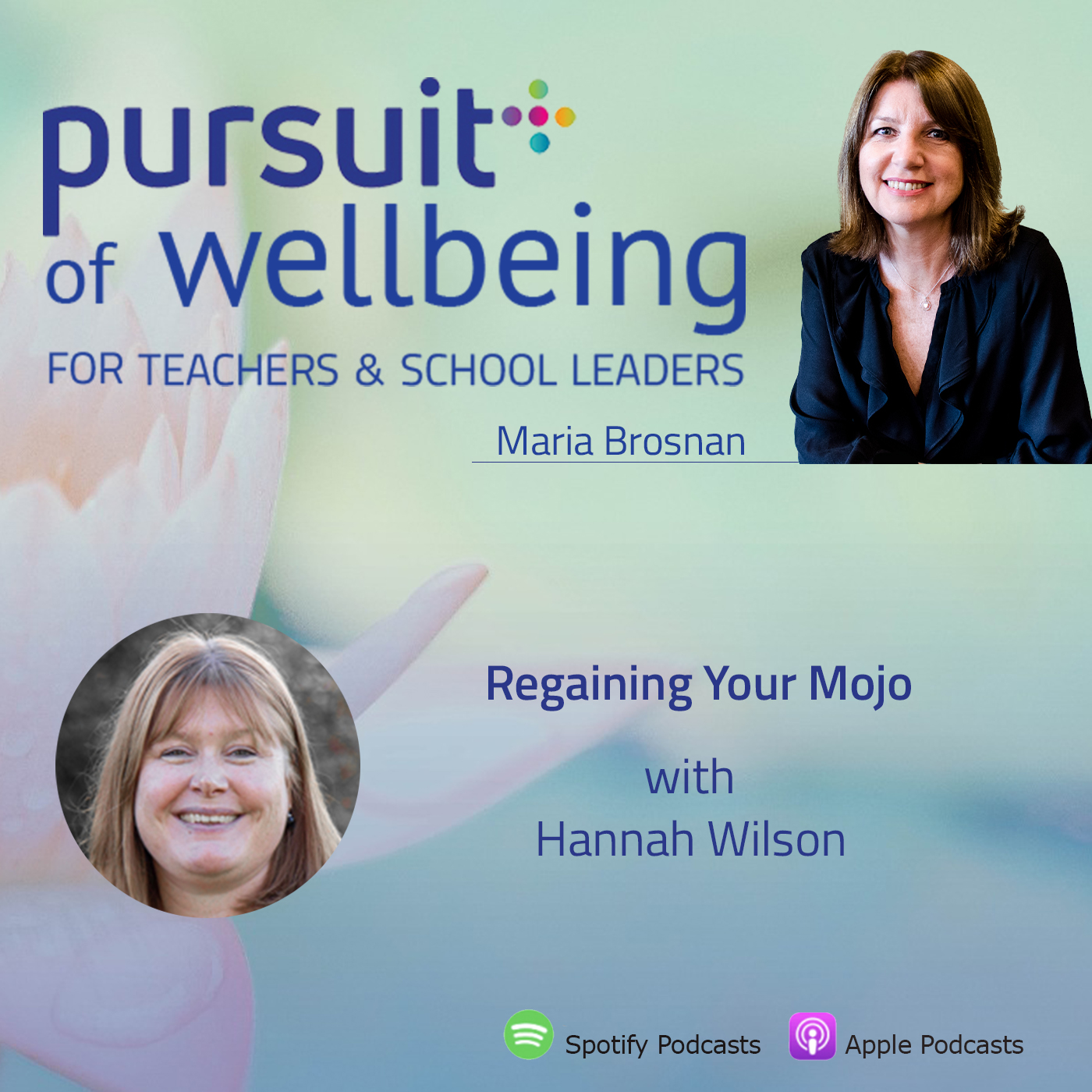 Regaining Your Mojo with Hannah Wilson