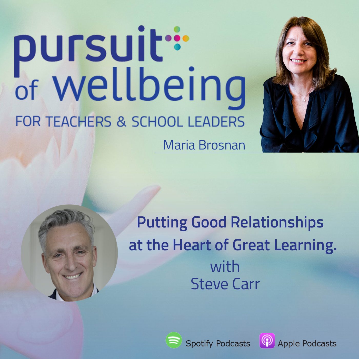 Putting Good Relationships at the Heart of Great Learning with Steve Carr