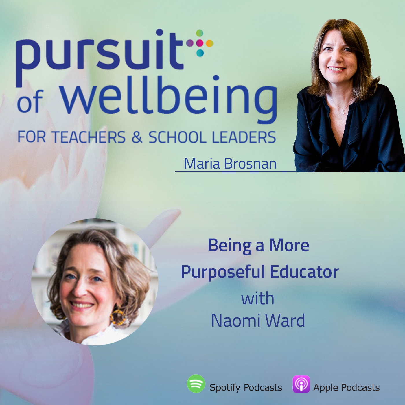 Being a More Purposeful Educator with Naomi Ward